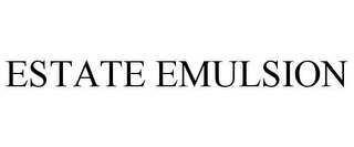 mark for ESTATE EMULSION, trademark #85040735