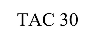 mark for TAC 30, trademark #85040935