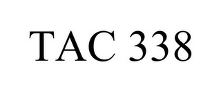 mark for TAC 338, trademark #85040942