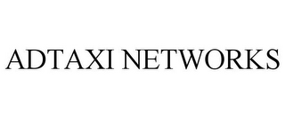 mark for ADTAXI NETWORKS, trademark #85042778