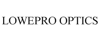 mark for LOWEPRO OPTICS, trademark #85044265