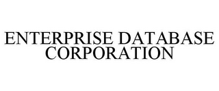 mark for ENTERPRISE DATABASE CORPORATION, trademark #85045141