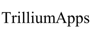 mark for TRILLIUMAPPS, trademark #85049530