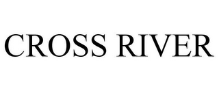 mark for CROSS RIVER, trademark #85051397
