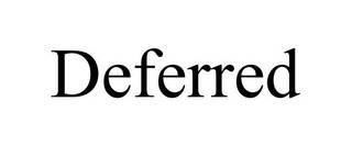 mark for DEFERRED, trademark #85051479