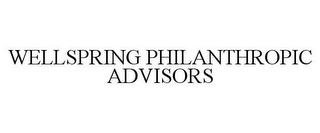 mark for WELLSPRING PHILANTHROPIC ADVISORS, trademark #85053209
