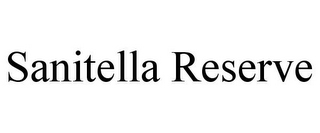 mark for SANITELLA RESERVE, trademark #85053231