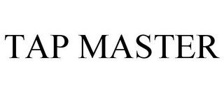 mark for TAP MASTER, trademark #85053237