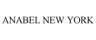 mark for ANABEL NEW YORK, trademark #85054741