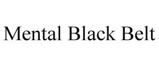 mark for MENTAL BLACK BELT, trademark #85056675