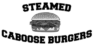 mark for STEAMED CABOOSE BURGERS, trademark #85057405