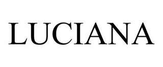 mark for LUCIANA, trademark #85059257