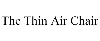 mark for THE THIN AIR CHAIR, trademark #85060600
