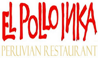 mark for EL POLLO INKA PERUVIAN RESTAURANT, trademark #85068976
