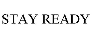 mark for STAY READY, trademark #85069197