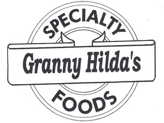 mark for GRANNY HILDA'S SPECIALTY FOODS, trademark #85070343