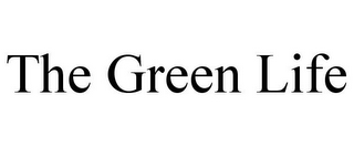 mark for THE GREEN LIFE, trademark #85071077
