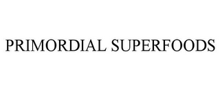 mark for PRIMORDIAL SUPERFOODS, trademark #85071122