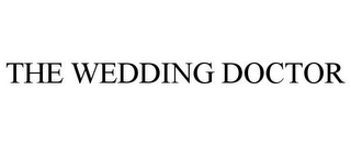 mark for THE WEDDING DOCTOR, trademark #85071973