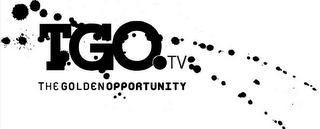 mark for TGO.TV THE GOLDEN OPPORTUNITY, trademark #85081875