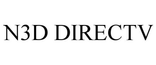 mark for N3D DIRECTV, trademark #85082287