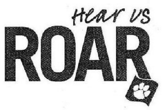mark for HEAR US ROAR, trademark #85084190