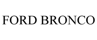 mark for FORD BRONCO, trademark #85089382