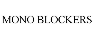 mark for MONO BLOCKERS, trademark #85090667