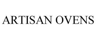 mark for ARTISAN OVENS, trademark #85091464