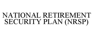 mark for NATIONAL RETIREMENT SECURITY PLAN (NRSP), trademark #85092135