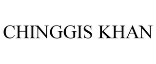 mark for CHINGGIS KHAN, trademark #85093228