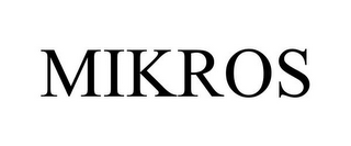 mark for MIKROS, trademark #85095877