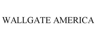 mark for WALLGATE AMERICA, trademark #85095981