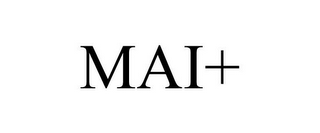 mark for MAI+, trademark #85097160