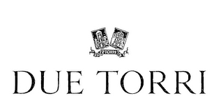 mark for DUE TORRI 2 TORRI, trademark #85099544