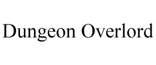 mark for DUNGEON OVERLORD, trademark #85099843