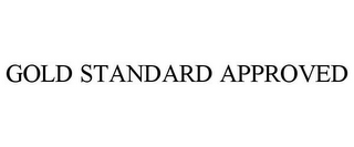 mark for GOLD STANDARD APPROVED, trademark #85100249