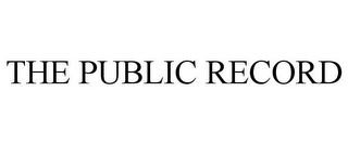 mark for THE PUBLIC RECORD, trademark #85101989