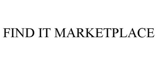 mark for FIND IT MARKETPLACE, trademark #85102096