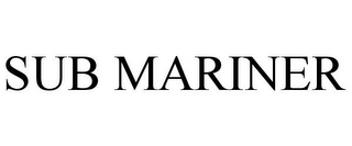 mark for SUB MARINER, trademark #85106233
