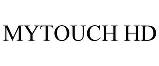 mark for MYTOUCH HD, trademark #85107297