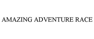 mark for AMAZING ADVENTURE RACE, trademark #85108399