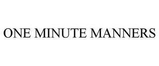 mark for ONE MINUTE MANNERS, trademark #85108885