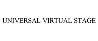 mark for UNIVERSAL VIRTUAL STAGE, trademark #85109325