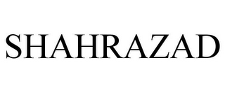 mark for SHAHRAZAD, trademark #85110891