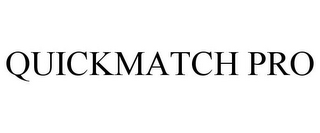 mark for QUICKMATCH PRO, trademark #85112092
