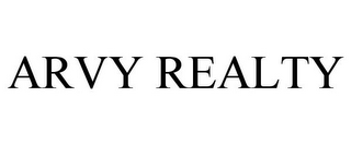 mark for ARVY REALTY, trademark #85113214