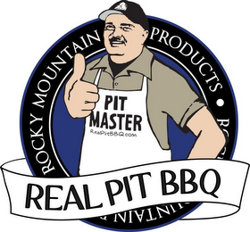 mark for ROCKY MOUNTAIN PRODUCTS · PIT MASTER REALPITBBQ.COM REAL PIT BBQ, trademark #85113283