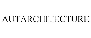 mark for AUTARCHITECTURE, trademark #85117395