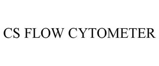 mark for CS FLOW CYTOMETER, trademark #85118849